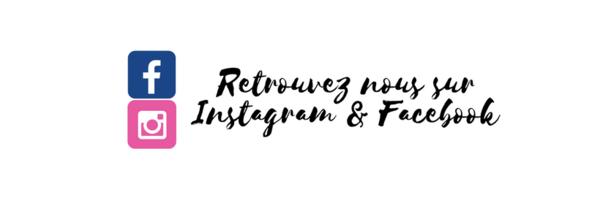 <h3>Retrouvez nous sur Instagram & Facebook</h3>